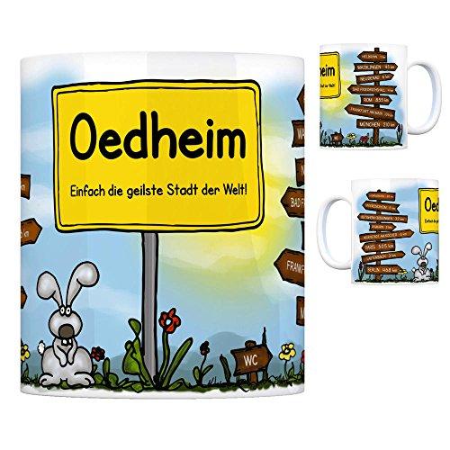 trendaffe - Oedheim - Einfach die geilste Stadt der Welt Kaffeebecher Tasse Kaffeetasse Becher Mug Teetasse Büro Stadt-Tasse Städte-Kaffeetasse Lokalpatriotismus Spruch kw Paris Heilbronn Ludwigsburg