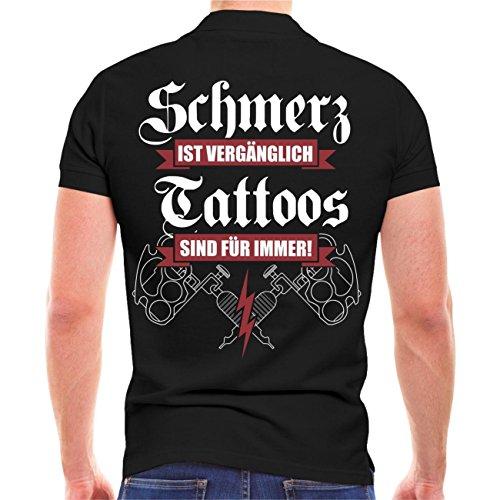 Männer und Herren POLO Shirt Schmerz ist vergänglich - Tattoos sind für immer (mit Rückendruck) Schwarz