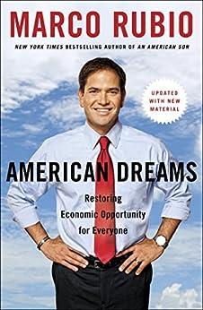 American Dreams: Restoring Economic Opportunity for Everyone par [Rubio, Marco]