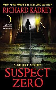 Suspect Zero: A Short Story by [Kadrey, Richard]