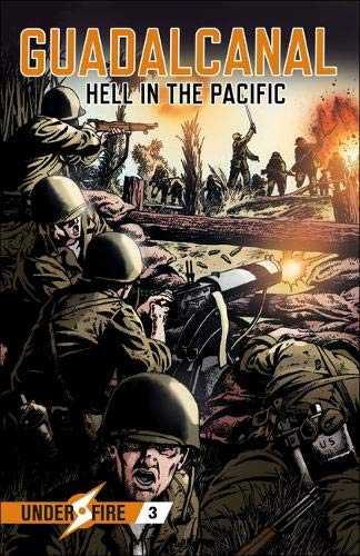 Guadalcanal (Under Fire, Band 3)
