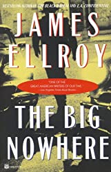 By Ellroy, James [ [ The Big Nowhere ] ] May-1998[ Paperback ]