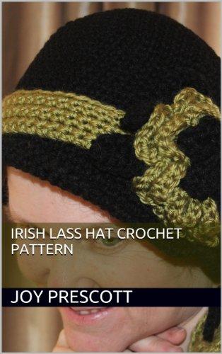 Irish Lass Hat Crochet Pattern (English Edition)