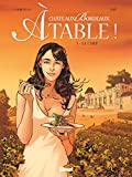 Châteaux Bordeaux À table ! - Tome 01 : Le Chef (French Edition)