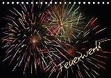 Feuerwerk (Tischkalender 2017 DIN A5 quer): Hell, Laut, Bunt, ein Feuerwerk halt (Monatskalender, 14 Seiten ) (CALVENDO Spass)
