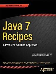 Java 7 Recipes: A Problem-Solution Approach