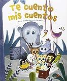 Te cuento mis cuentos: Historias para niños escritas por niños
