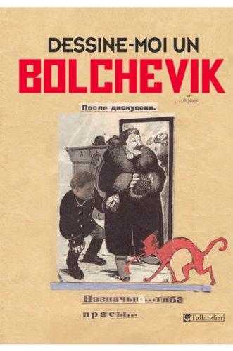 Dessine-moi un bolchevik : Les caricaturistes du Kremlin, 1923-1937 par Alexandre Vatline