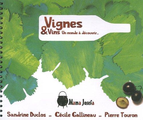 vignes-amp-vins-un-monde--dcouvrir