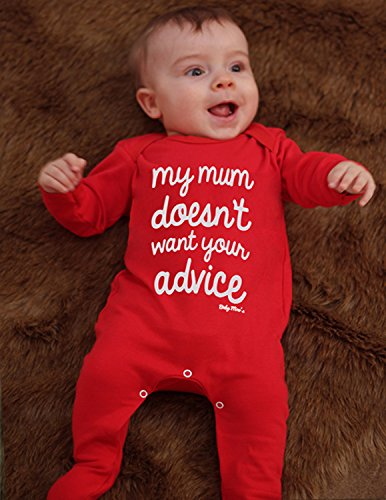 my-mum-doesnt-want-your-advice-r-funny-baby-sleepsuit-cheeky-baby-outfit-boys-or-girls-funny-baby-gi