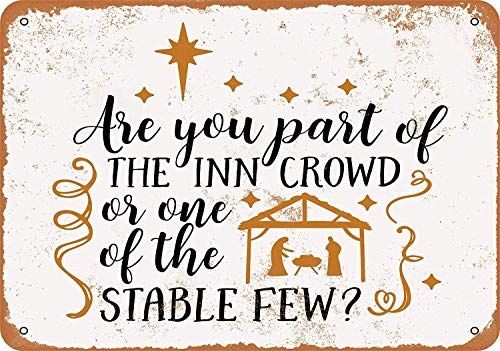 OURTrade 12 x 16 Metal Sign - Are You Part of The Inn Crowd - Vintage Look -
