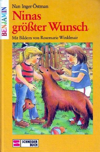 Ninas größter Wunsch. (Ab 6 J.)