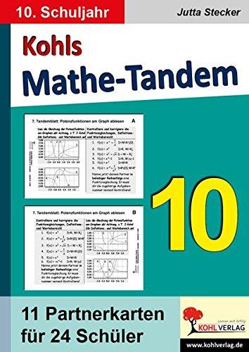 Kohls Mathe-Tandem 10: Partnerrechnen im 10. Schuljahr