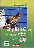English G 21 Grundausgabe D6- workbook mit Prüfungsvorbereitungen, mit Lösungen