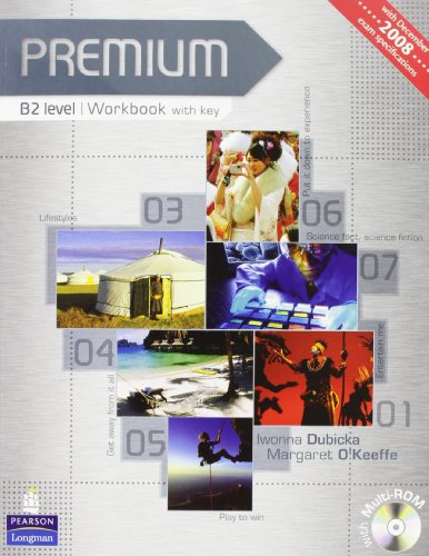 Premium. B2. Student's book-Workbook. With key. Per le Scuole superiori. Con CD-ROM