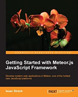Getting Started with Meteor.js JavaScript Framework von [Strack, Isaac]