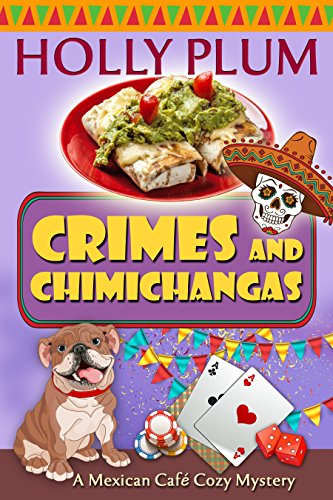 crimes-and-chimichangas-a-mexican-cafe-cozy-mystery-series-book-5