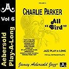 Charlie Parker - All Bird - Volume 6