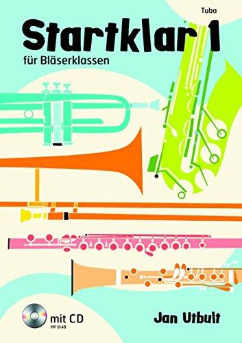 Startklar 1: für Bläserklassen, Orchester und Ensemble. Tuba. Ausgabe mit CD.