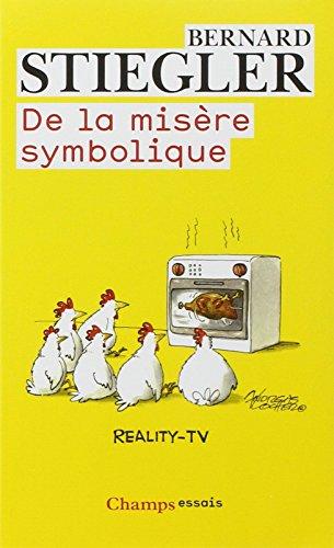 De la misère symbolique (Champs Essais) por Bernard Stiegler
