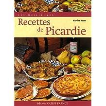 Les meilleures recettes de Picardie by Martine Nouet (2007-01-23)