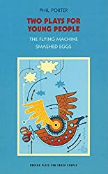 Two Plays for Young People: 'The Flying Machine' , 'Smashed Eggs' (Oberon Plays for Young People)