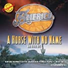 A Horse With No Name & Other Hits by America (2004) Audio CD