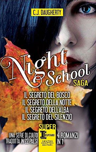 night-school-il-segreto-del-bosco-il-segreto-della-notte-il-segreto-dellalba-il-segreto-del-silenzio