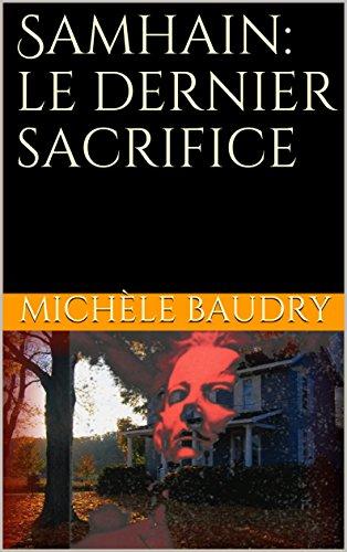 Samhain: le dernier sacrifice (Trilogie de Samhain t. 2) (French Edition)