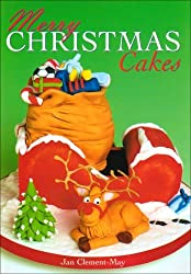 Merry Christmas Cakes by Jan Clement-May (2004-09-27)