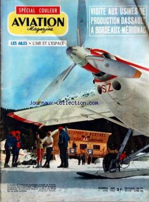 AVIATION MAGAZINE [No 368] du 01/04/1963 - A PAS VARIABLE PAR JACQUES NOETINGER - VOTRE COURRIER - Lâ ACTUALITE AERONAUTIQUE - AIR FRANCE EVINCEE DE Lâ AFRIQUE - A PROPOS DU MIG 21 - OU VA NOTRE INDUSTRIE AERONAUTIQUE 2 PAR ROGER CABIAC - Lâ AVIATION DE MONTAGNE PAR JEAN PERARD ET JEAN GRAMPAIX - NOUVELLES DE Lâ ESPACE PAR GEORGES SOURINE - AVEC Lâ AVIATION LEGERE PAR J GRAMPAIX ET L BIANCOTTO - PARACHUTISME PAR JACQUES DUBOURG - TECHNIQUES NOUVELLES - DES MIRAGE A LA CHAINE PAR JACQUES GAMBU - par Collectif