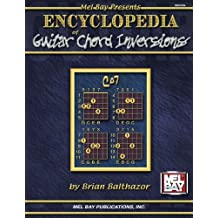 Encyclopedia of Guitar Chord Inversions (Mel Bay Presents)