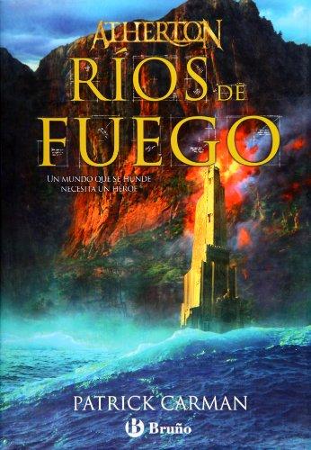 Atherton. Libro dos. Ríos de fuego (ed. 2010) (Castellano - Bruño - Ficción)
