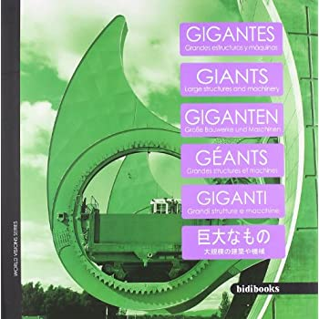 Giants: Large Structures And Machinery