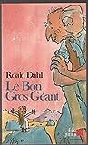 Le bon gros géant - Gallimard - 15/11/2001