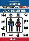 Je révise l'histoire de France aux toilettes par Saegaert