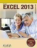Microsoft Excel 2013: Inform????tica para mayores / Computers for Seniors (Spanish Edition) by Ana Martos Rubio (2013-03-30)