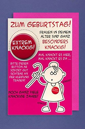Grußkarte Geburtstag Karte Humor Applikation Button EXTREM KNACKIG! C6