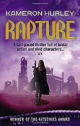Rapture: Bel Dame Apocrypha by Kameron Hurley (26-Feb-2015) Paperback