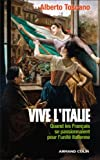 Image de Vive l'Italie : Quand les Français se passionnaient pour l'unité italienne (Hors collection)
