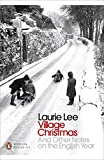 Front cover for the book Village Christmas: And Other Notes on the English Year (Penguin Modern Classics) by Laurie Lee