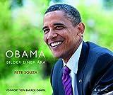 Barack Obama: Bilder einer Ära (deutsche Ausgabe) - Pete Souza