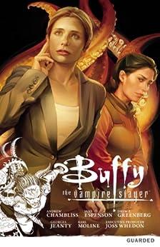 Buffy the Vampire Slayer: Season Nine Volume 3: Guarded (Buffy the Vampire Slayer Season 9 Series) by [Various]