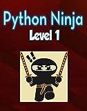 Python Ninja: Level 1