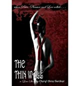[ THE THIN WALL ] by Gardner, Cheryl Anne ( Author) Mar-2009 [ Paperback ]