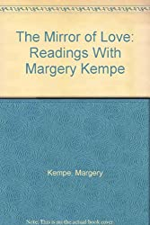 The Mirror of Love: Readings With Margery Kempe