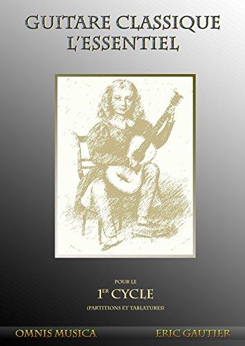Partitions classique Omnis Musica GAUTIER E. - GUITARE CLASSIQUE. L'ESSENTIEL - PARTITIONS ET TABLATURES Guitare