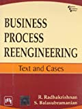 Business Process Reengineering : Text And Cases 1st Edition price comparison at Flipkart, Amazon, Crossword, Uread, Bookadda, Landmark, Homeshop18