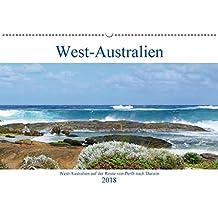 West-Australien (Wandkalender 2018 DIN A2 quer): Entdecken Sie West-Australien auf der Route von Perth nach Darwin (Monatskalender, 14 Seiten ) (CALVENDO Orte)
