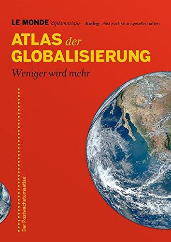 atlas-der-globalisierung-weniger-wird-mehr